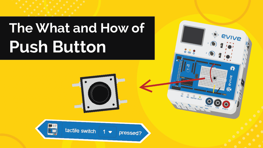 What is Push Buttons