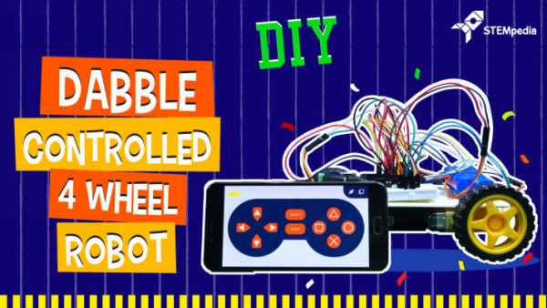 Dabble-Controlled-4-Wheel-Robot