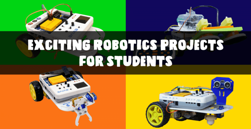 Exciting Robotics Projects for Students